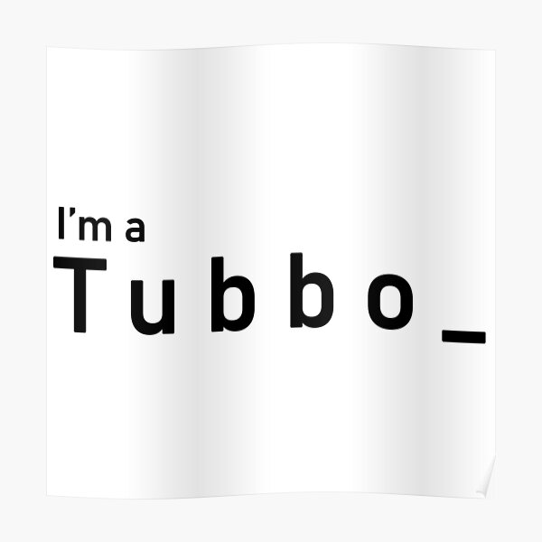 I'm a Tubbo T-shirt Collection and More Poster RB1506 product Offical Tubbo Merch